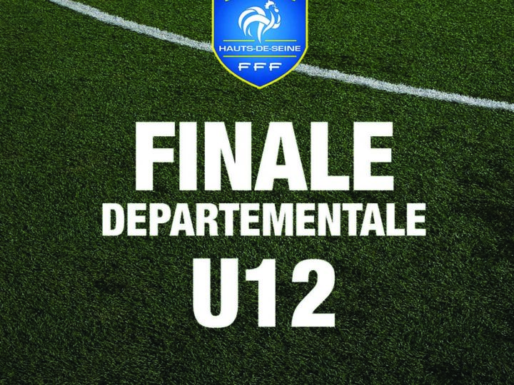 FINALE DÉPARTEMENTALE U12