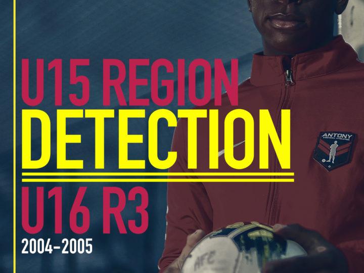 DÉTECTION U15 RÉGION – U16 R3